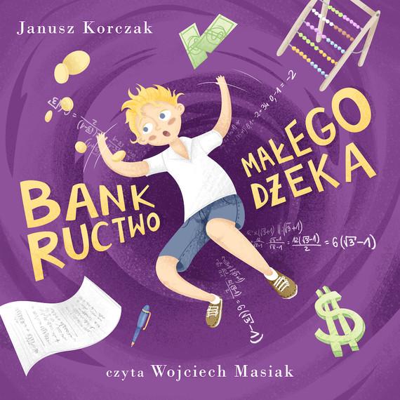 okładka Bankructwo małego Dżekaaudiobook | MP3 | Janusz Korczak