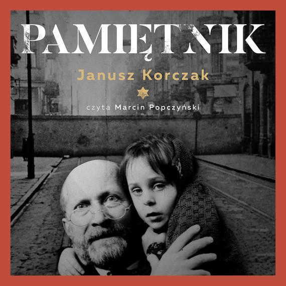 okładka Pamiętnikaudiobook | MP3 | Janusz Korczak