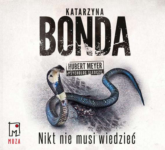 okładka Nikt nie musi wiedziećaudiobook | MP3 | Katarzyna Bonda