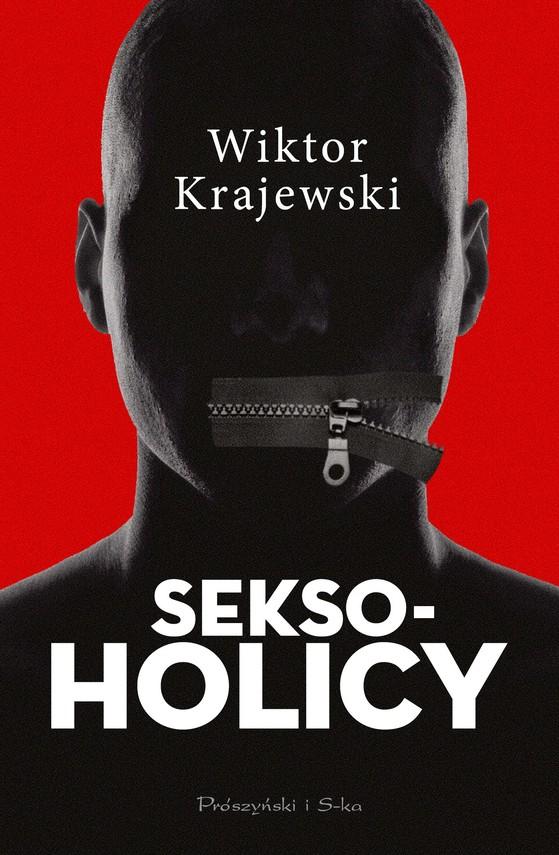 okładka Seksoholicyebook | epub, mobi | Wiktor Krajewski