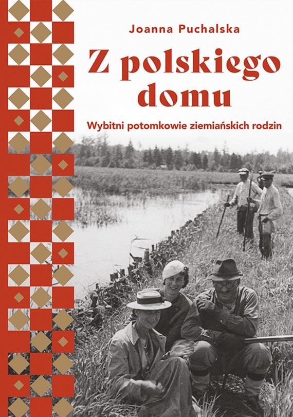 okładka Z polskiego domuebook   epub, mobi   Joanna Puchalska