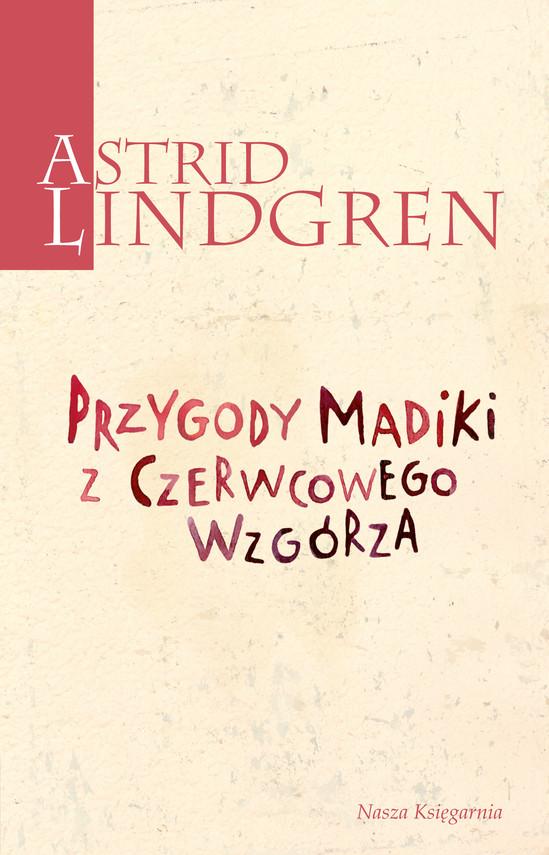 okładka Przygody Madiki z Czerwcowego Wzgórzaebook | epub, mobi | Astrid Lindgren