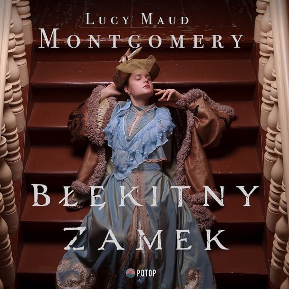 okładka Błękitny Zamekaudiobook   MP3   Lucy Maud Montgomery