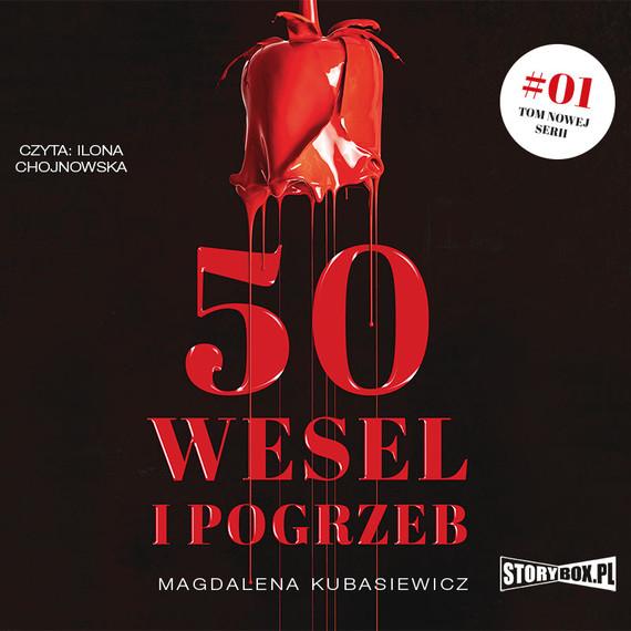 okładka 50 wesel i pogrzebaudiobook   MP3   Magdalena Kubasiewicz