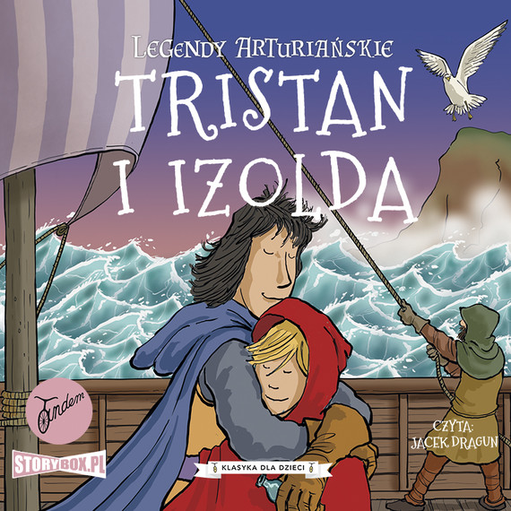 okładka Legendy arturiańskie. Tom 6. Tristan i Izoldaaudiobook   MP3   Autor Nieznany