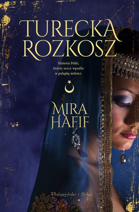 okładka Turecka rozkoszebook | epub, mobi | Hafif Mira