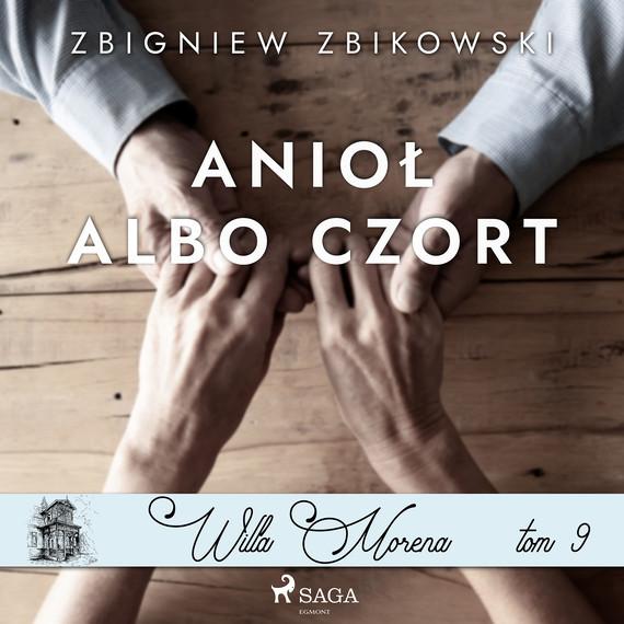 okładka Willa Morena 9: Anioł albo czortaudiobook   MP3   Zbikowski Zbigniew