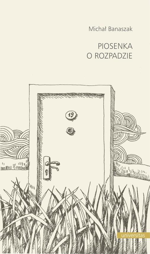 okładka Piosenka o rozpadzieebook | pdf | Banaszak Michał