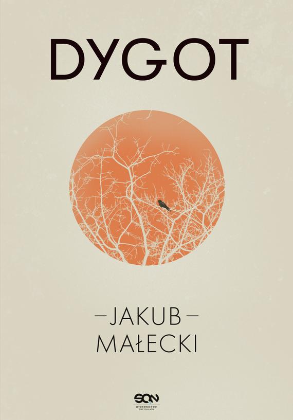 okładka Dygot (nowe wydanie)ebook | epub, mobi | Jakub Małecki
