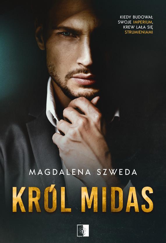 okładka Król Midasebook | epub, mobi | Magdalena  Szweda