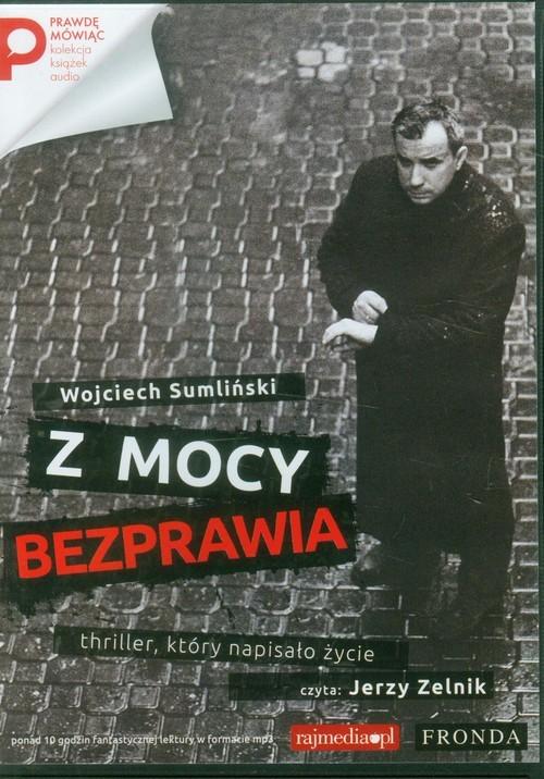 okładka Z mocy bezprawiaksiążka |  | Wojciech Sumliński