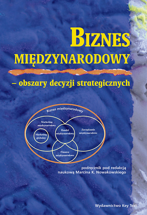 okładka Biznes międzynarodowy Obszary decyzji strategicznychksiążka |  |