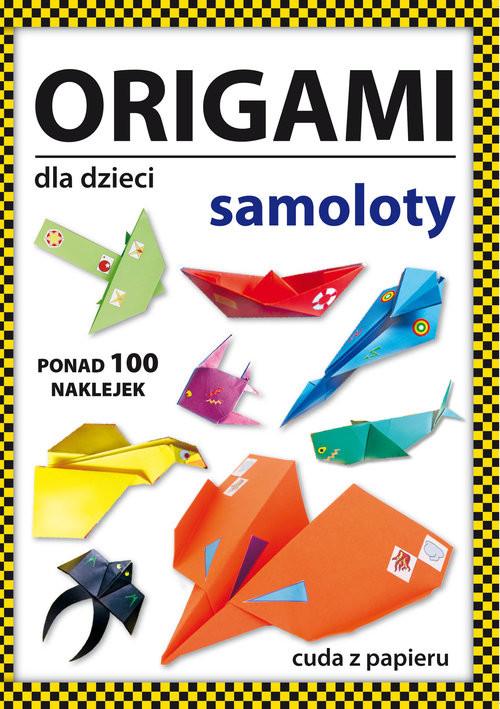 okładka Origami dla dzieci Samolotyksiążka      Beata  Guzowska