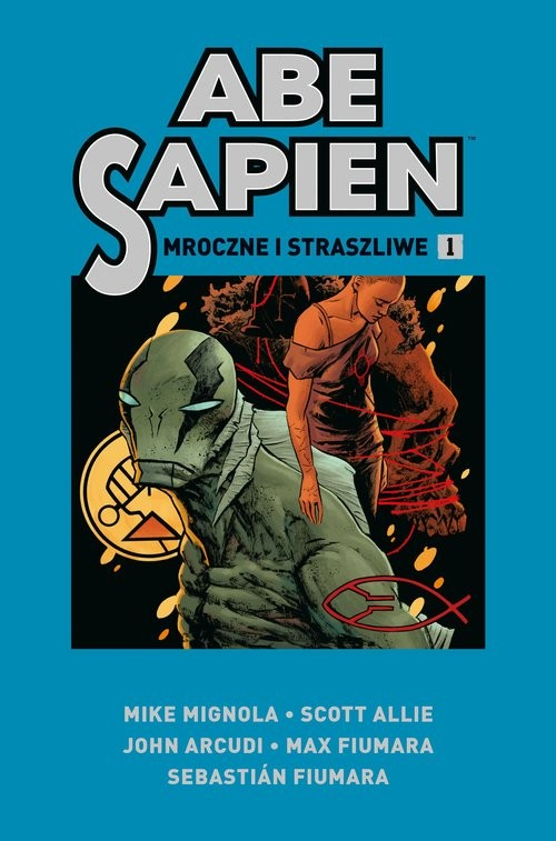 okładka Abe Sapien Tom 1 Mroczne i straszliweksiążka |  |