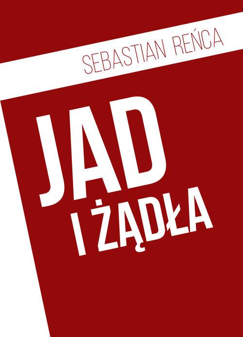okładka Jad i żądłaksiążka      Reńca Sebastian