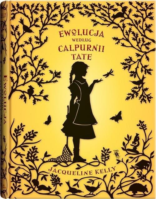 okładka Ewolucja według Calpurnii Tate wyd. 2książka |  | Kelly Jacqueline