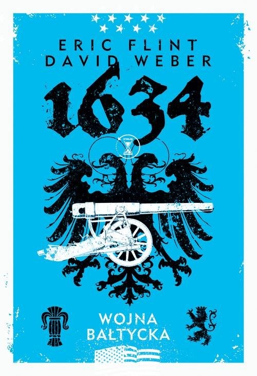okładka 1634: Wojna bałtyckaksiążka      Flint Eric, David Weber