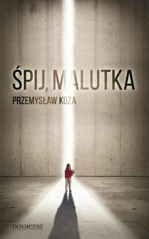 okładka Śpij, malutkaksiążka |  | Przemysław  Koza