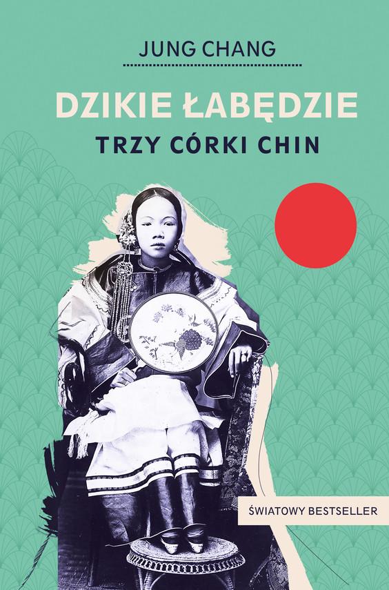 okładka Dzikie łabędzie. Trzy córki Chinebook | epub, mobi | Jung Chang