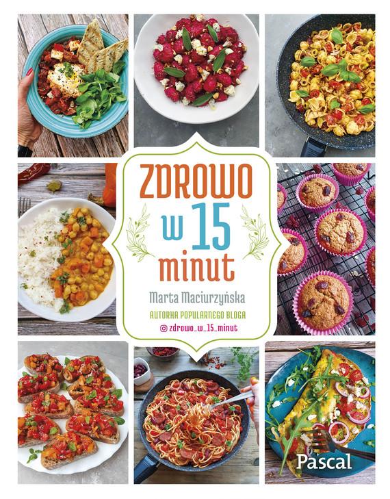 okładka Zdrowo w piętnaście minutebook | epub, mobi | Maciurzyńska Marta