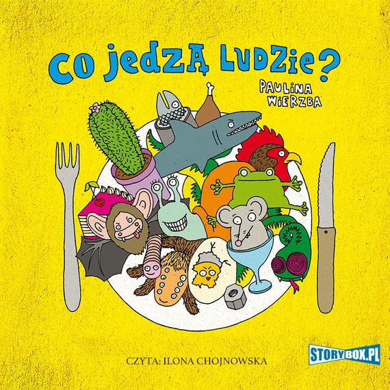 okładka Co jedzą ludzie?audiobook | MP3 | Paulina Wierzba