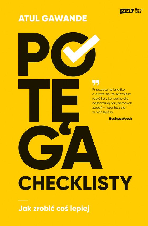 okładka Potęga checklisty. Jak zrobić coś lepiejebook | epub, mobi | Atul Gawande