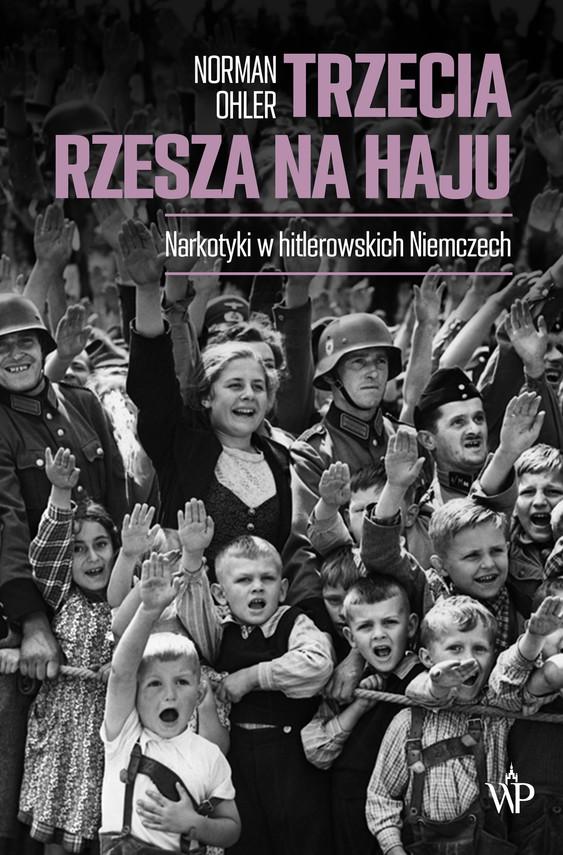 okładka Trzecia Rzesza na hajuebook | epub, mobi | Norman Ohler