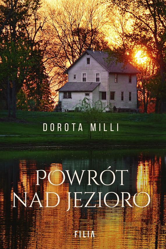 okładka Powrót nad jezioroebook | epub, mobi | Dorota Milli