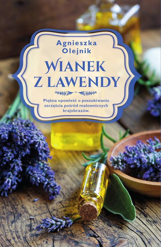 okładka Wianek z lawendyebook | epub, mobi | Agnieszka Olejnik