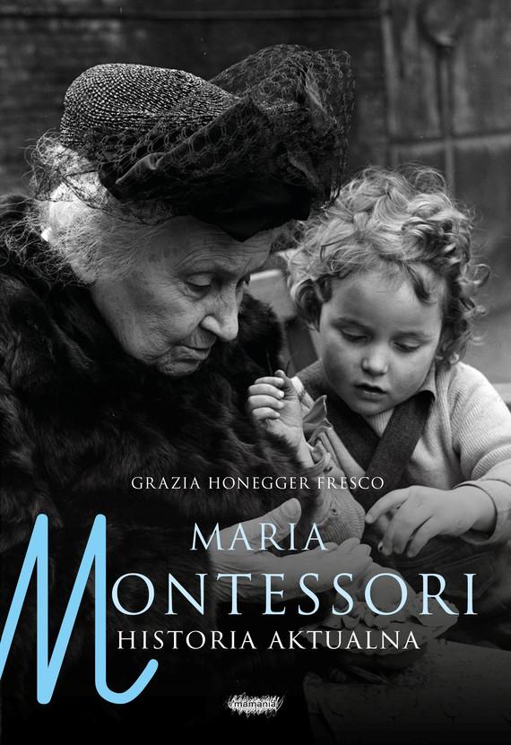 okładka Maria Montessoriebook | epub, mobi | Fresco Grazia Honegger