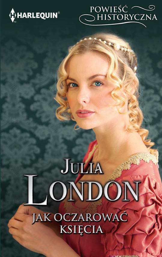 okładka Jak oczarować księciaebook   epub, mobi   Julia London