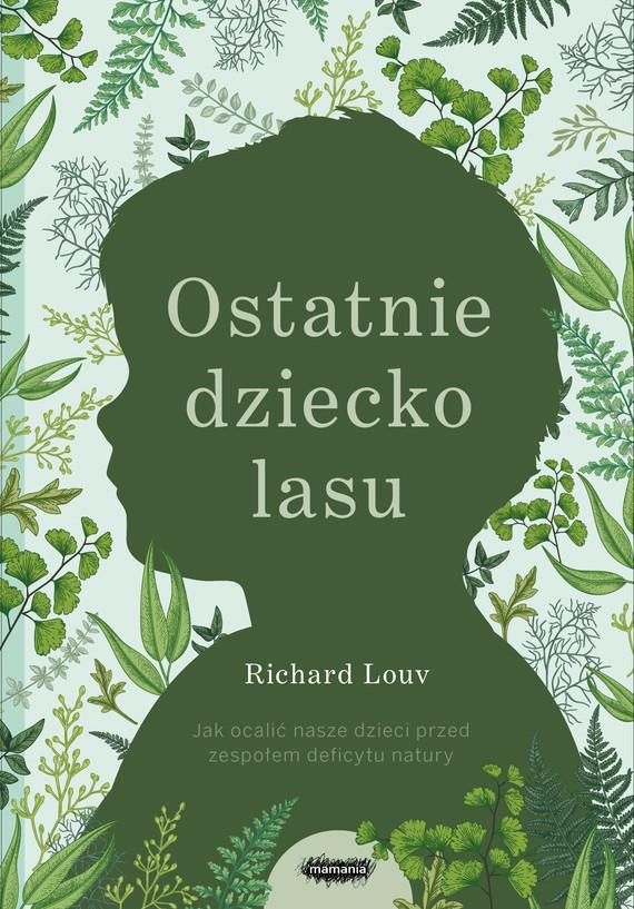 okładka Ostatnie dziecko lasuebook | epub, mobi | Louv Richard