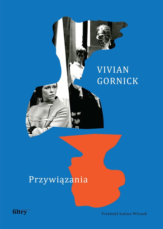 okładka Przywiązaniaebook   epub, mobi   Gornick Vivian