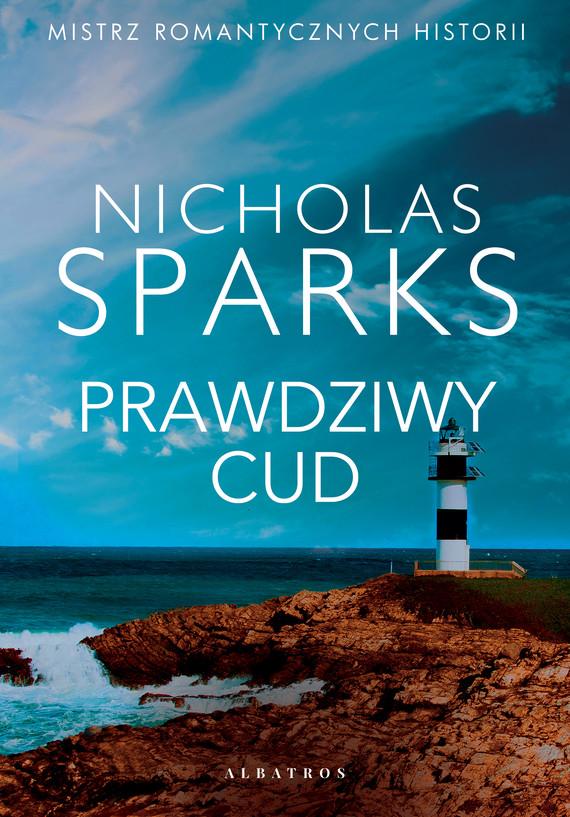 okładka PRAWDZIWY CUDebook | epub, mobi | Nicholas Sparks