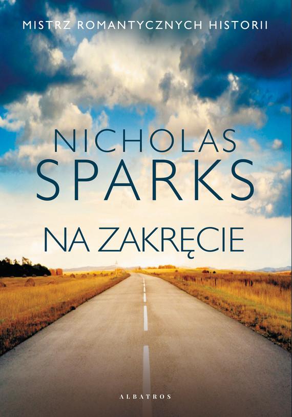 okładka NA ZAKRĘCIEebook | epub, mobi | Nicholas Sparks
