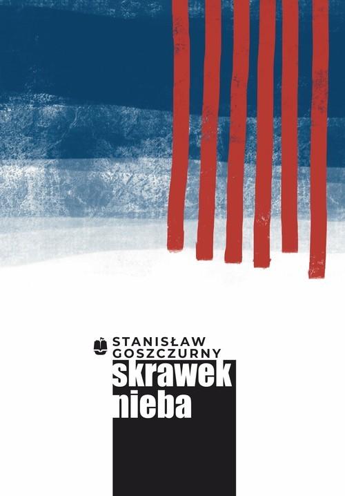 okładka Skrawek niebaksiążka |  | Stanisław Goszczurny