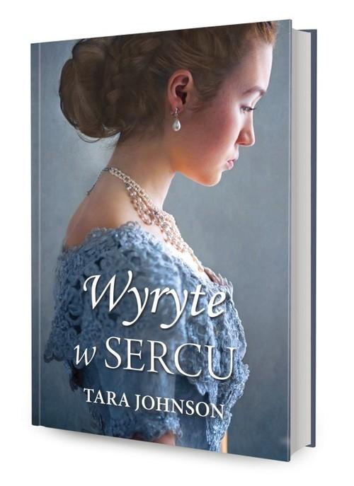 okładka Wyryte w sercuksiążka |  | Tara Johnson