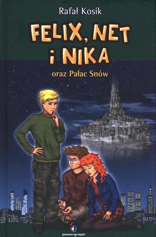 okładka Felix Net i Nika oraz Pałac Snówksiążka |  | Rafał Kosik