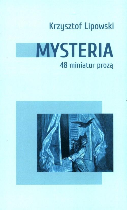 okładka Mysteria 48 miniatur proząksiążka      Krzysztof Lipowski