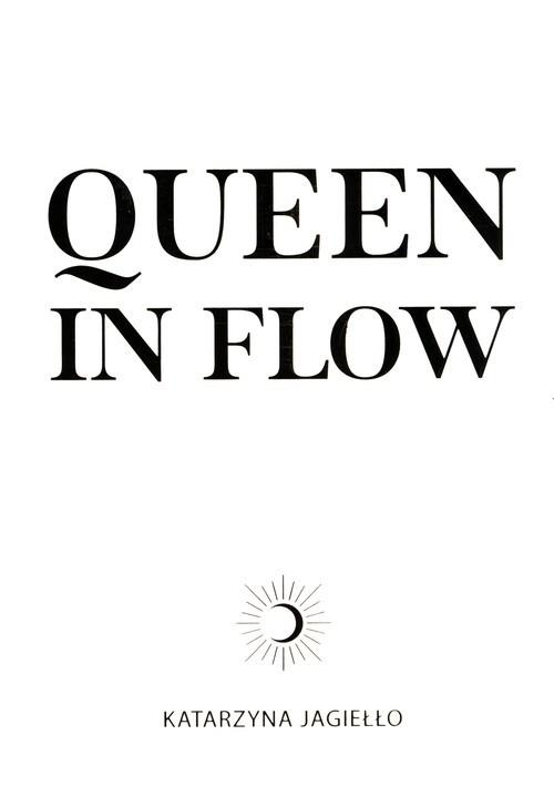 okładka Queen in flowksiążka      Jagiełło Katarzyna