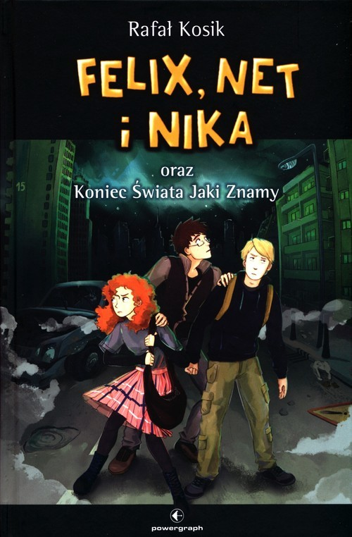 okładka Felix Net i Nika oraz Koniec Świata Jaki Znamyksiążka |  | Rafał Kosik