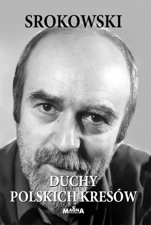 okładka Duchy polskich Kresówksiążka |  | Stanisław Srokowski