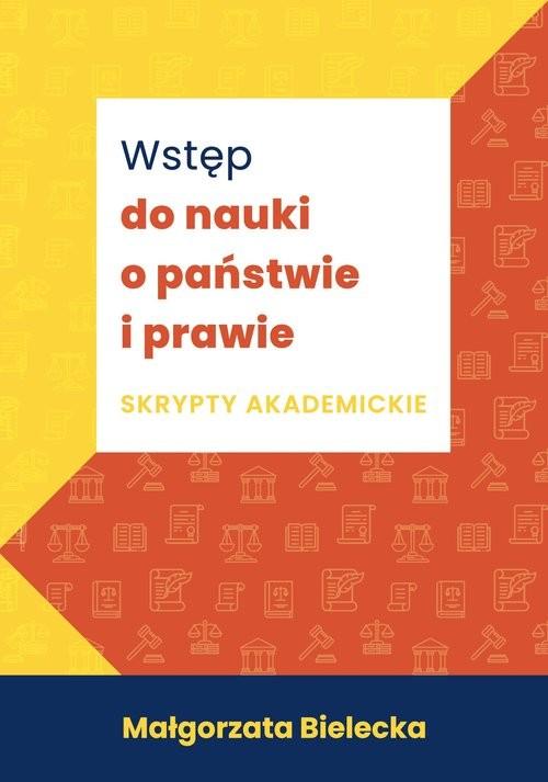 okładka Wstęp do nauki o państwie i prawie Skrypty akademickieksiążka      Bielecka Małgorzata