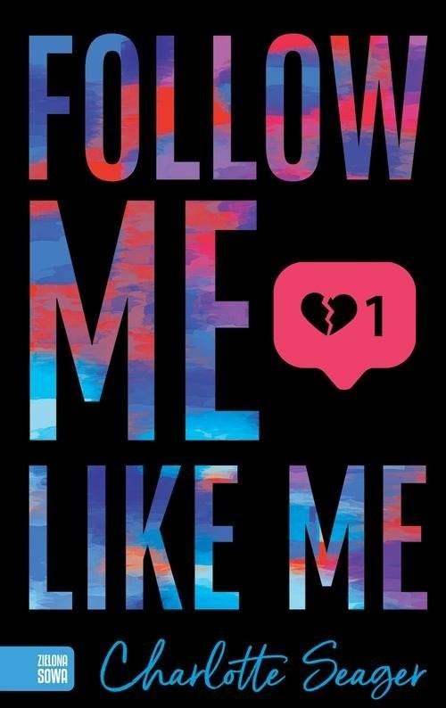 okładka Follow Me Like Meksiążka |  | Seager Charlotte