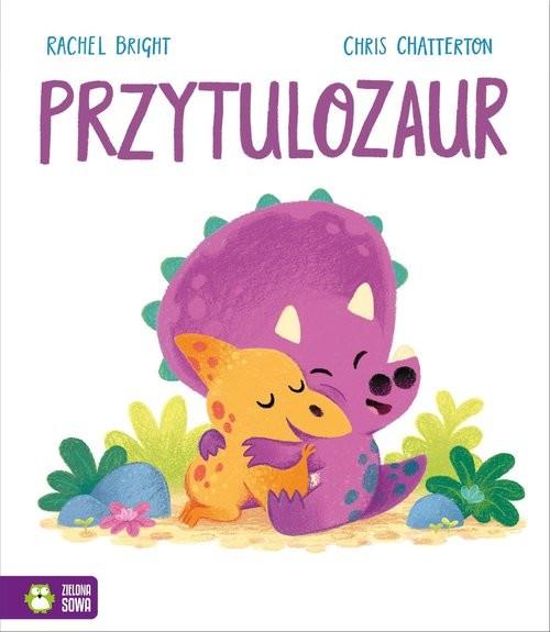 okładka Przytulozaurksiążka      Bright Rachel