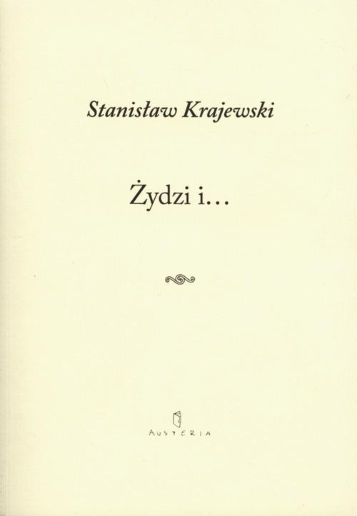 okładka Żydzi i…książka |  | Stanisław Krajewski