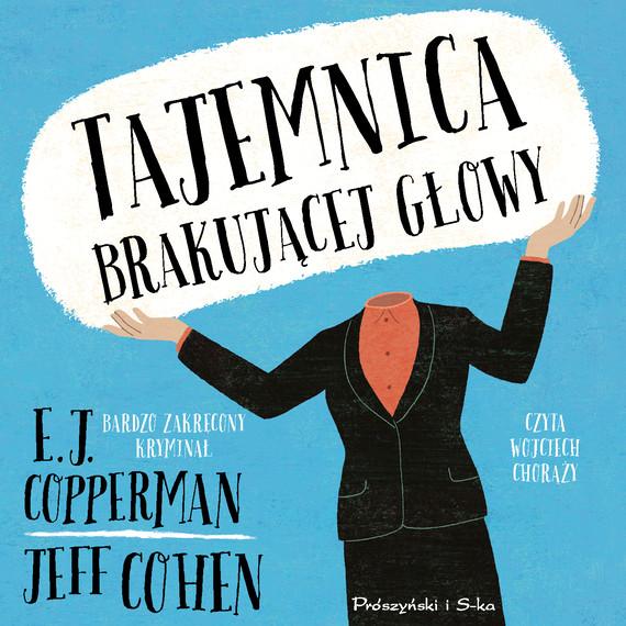 okładka Tajemnica brakującej głowyaudiobook | MP3 | E.J Copperman, Jeff Cohen
