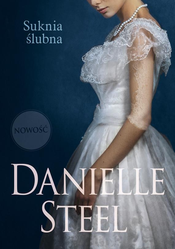 okładka Suknia ślubnaebook | epub, mobi | Danielle Steel