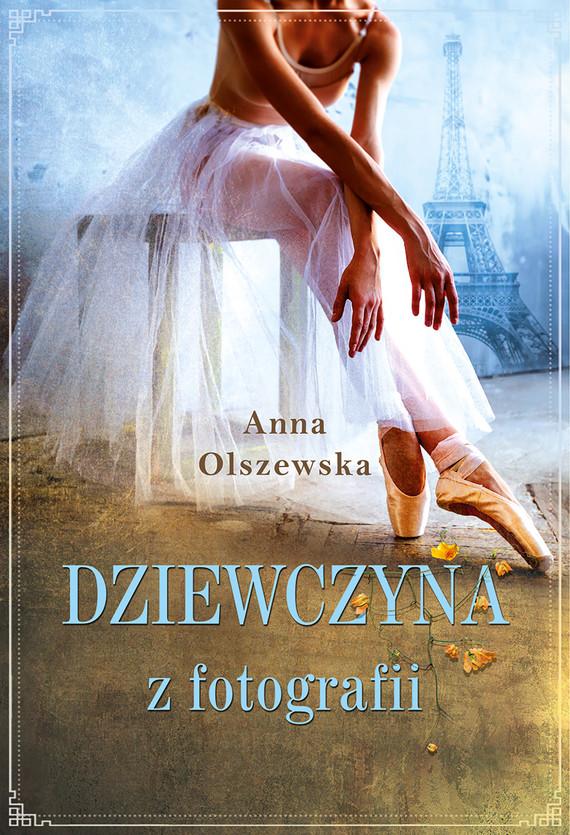 okładka Dziewczyna z fotografiiebook   epub, mobi   Anna Olszewska