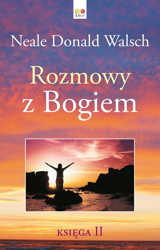 okładka Rozmowy z Bogiem. Księga 2ebook   epub, mobi   Neale Donald Walsch